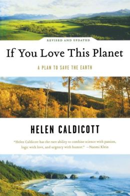 If You Love This Planet: A Plan to Heal the Earth