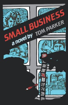 Small Business: A Novel