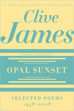 Opal Sunset: Selected Poems, 1958-2008
