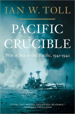 Pacific Crucible: War at Sea in the Pacific, 1941