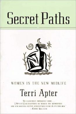 Secret Paths: Women in the New Midlife
