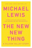 Book Cover Image. Title: The New New Thing:  A Silicon Valley Story, Author: Michael Lewis