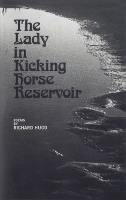 The Lady in Kicking Horse Reservoir: Poems