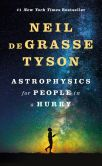 Book Cover Image. Title: Astrophysics for People in a Hurry, Author: Neil deGrasse Tyson
