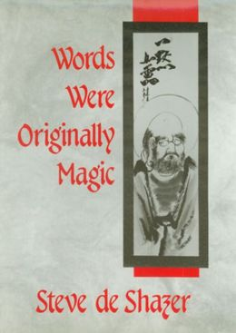 Words Were Originally Magic