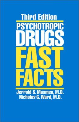 Psychotropic Drugs: Fast Facts, 3rd Edition (Spiral)