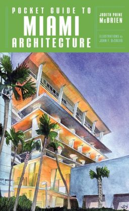 Pocket Guide to Miami Architecture