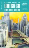 Book Cover Image. Title: Pocket Guide to Chicago Architecture, Author: Judith Paine McBrien