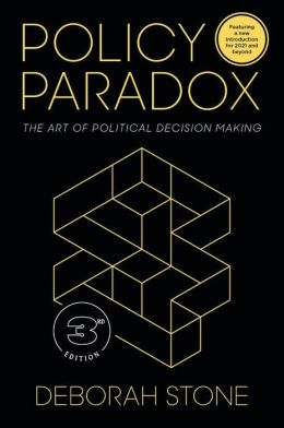 Policy Paradox: The Art of Political Decision Making