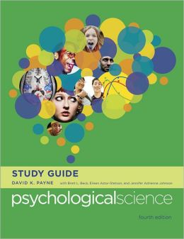 Study Guide: for Psychological Science, Fourth Edition