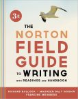 Book Cover Image. Title: The Norton Field Guide to Writing, with Readings and Handbook, Author: Richard Bullock
