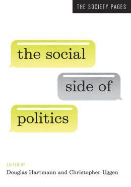 The Social Side of Politics