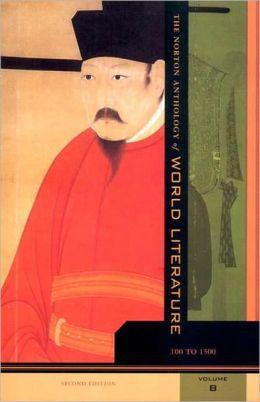 Norton Anthology of World Masterpieces...-Volume B