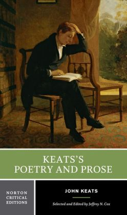 Keats's Poetry and Prose (Norton Critical Edition)