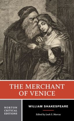 The Merchant of Venice (Norton Critical Edition)