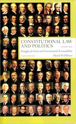 Constitutional Law and Politics, Volume One: Struggles for Pwer and Governmental Accountability