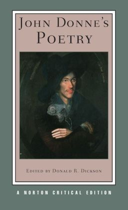 John Donne's Poetry (Norton Critical Edition)