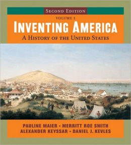 Inventing America: A History of the United States, Volume 1