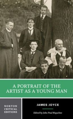 A Portrait of the Artist as a Young Man (Norton Critical Edition)