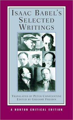 Isaac Babel's Selected Writings (Norton Critical Edition)