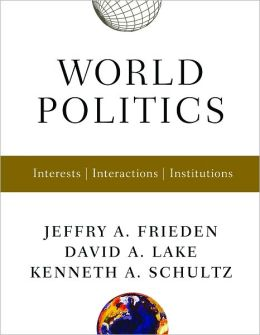 World Politics: Interests, Interactions, Institutions [With Free Web Access]