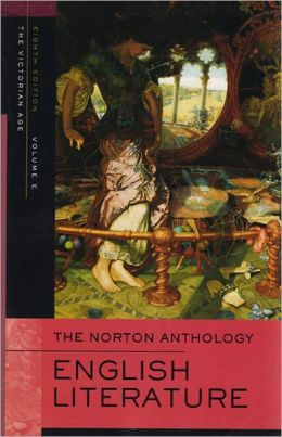 Norton Anthology of English Literature, Volume 2B: Victorian Age