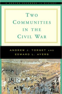 Two Communities in the Civil War: A Norton Casebook in History