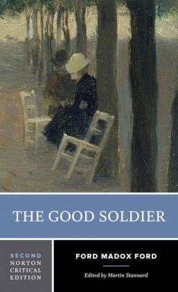 The Good Soldier - Norton Critical Edition