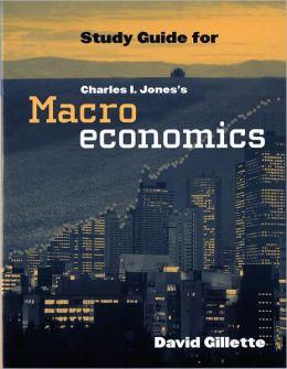 Study Guide: for Macroeconomics