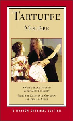 Tartuffe: A New Verse Translation (Norton Critical Editions)
