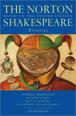 The Norton Shakespeare: Histories