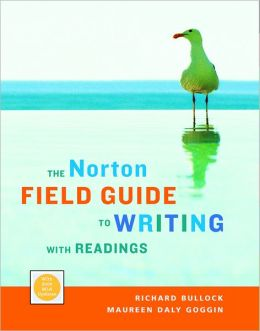 The Norton Field Guide to Writing with Readings