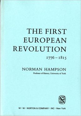 The First European Revolution, 1776-1815
