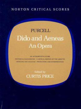 Dido and Aeneas: (Norton Critical Scores Series)
