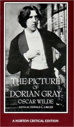 Picture of Dorian Gray: Authoritative Texts, Backgrounds, Reviews, Reactions, and Criticism (Norton Critical Editions Series)