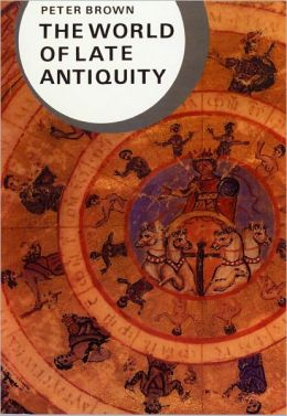 The World of Late Antiquity: A.D. 150-750
