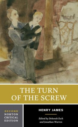 Turn of the Screw (A Norton Critical Edition)