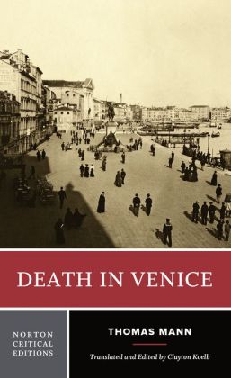 Death in Venice: A New Translation Backgrounds and Contexts Criticism