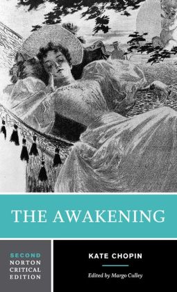 Awakening: A Norton Critical Edition