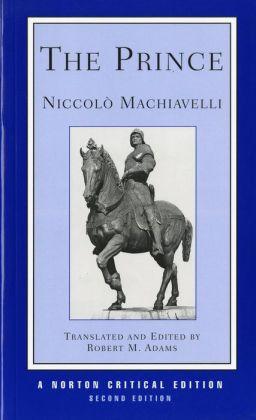 The Prince: A Revised Translation, Backgrounds, Interpretations, Marginalia