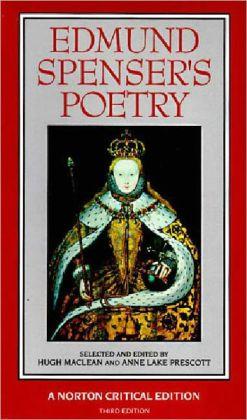 Edmund Spenser's Poetry: Authoritative Texts, Criticism