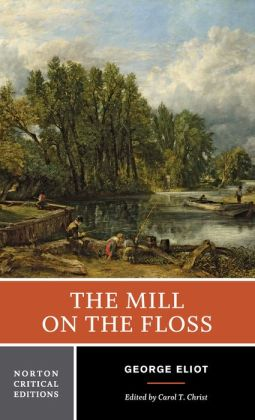 The Mill on the Floss (Norton Critical Editions Series)