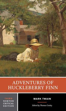 Adventures of Huckleberry Finn: A Norton Critical Edition