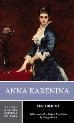 Anna Karenina (Norton Critical Edition)