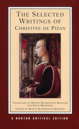 The Selected Writings of Christine de Pizan
