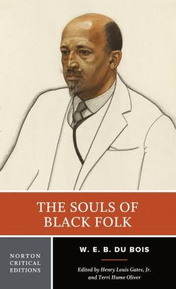 The Souls of Black Folk (Norton Critical Editions Series)