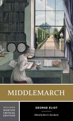 Middlemarch (Norton Critical Editions Series)