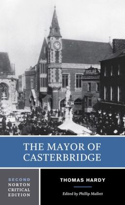 The Mayor of Casterbridge (Norton Critical Edition)