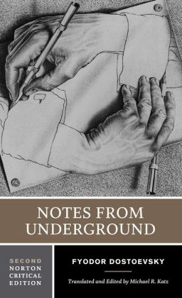 Notes from Underground: A Norton Critical Edition