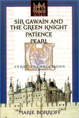 Sir Gawain and the Green Knight: Patience, and Pearl: Verse Translations